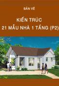 21 mẫu nhà 1 tầng (P2)