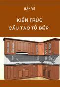 Bản vẽ cấu tạo tủ bếp