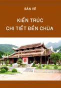 Bản vẽ chi tiết kiến trúc đền chùa