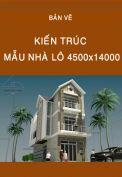 Bản vẽ kiến trúc nhà lô 4500x14000