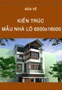 Bản vẽ kiến trúc nhà lô 6500x16000