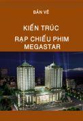 Bản vẽ rạp chiếu phim Megastar