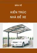 Kiến trúc nhà để xe