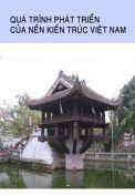 Quá trình phát triển của nền kiến trúc Việt Nam