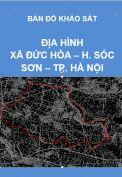 Bản đồ khảo sát địa hình xã Đức Hòa – H. Sóc Sơn – Tp. Hà Nội – Tỷ lệ 1/5.000