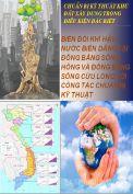 Biến đổi khí hậu và nước biển dâng tại Đồng Bằng Sông Hồng và Đồng Bằng Sông Cửu Long với công tác chuẩn bị kỹ thuật