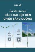 Cấp điện-Chi tiết các loại cột đèn chiếu sáng đường phố