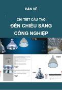 Cấp điện-Chi tiết các loại đèn chiếu sáng công nghiệp