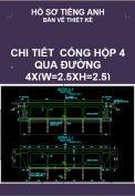 Chi tiết cống hộp bốn qua đường 4X(W=2.5XH=2.5) – Hồ sơ tiếng Anh