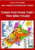 Chuẩn bị kỹ thuật thành phố Phan Thiết – Tỉnh Bình Thuận