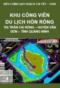 Điều chỉnh Quy hoạch chi tiết xây dựng tỷ lệ 1/500 – Khu công viên du lịch Hòn Rồng, huyện Vân Đồn – tỉnh Quảng Ninh