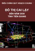 Điều chỉnh quy hoạch chung đô thị Cai Lậy đến năm 2030 – tỉnh Tiền Giang