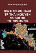 Điều chỉnh quy hoạch chung thành phố Thái Nguyên đến năm 2020