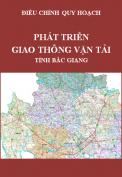 Điều chỉnh quy hoạch phát triển giao thông vận tải tỉnh Bắc Giang đến năm 2020 và tầm nhìn đến năm 2030