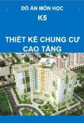 Đồ án kiến trúc công trình – K5 – Công trình nhà cao tầng