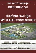 Đồ án tốt nghiệp kiến trúc sư công trình – Trường đại học mỹ thuật công nghiệp Hà Nội