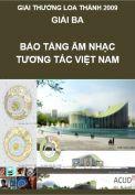 Giải Loa Thành 2009 – Giải ba – Bảo tàng tương tác âm nhạc Việt Nam
