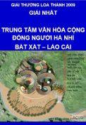 Giải Loa Thành 2009 – Giải nhất – Trung tâm văn hóa cộng đồng người Hà Nhì (Bát Xát – Lào Cai)