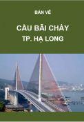 Giao thông-Bản vẽ cầu Bãi Cháy-Tp. Hạ Long-Tỉnh Quảng Ninh