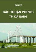 Giao thông-Bản vẽ cầu Thuận Phước-Tp. Đà Nẵng