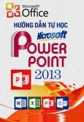 Giáo trình hướng dẫn tự học Powerpoint 2013
