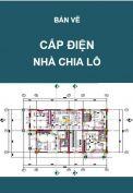 Hồ sơ mẫu bản vẽ thiết kế cấp điện nhà chia lô