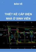 Hồ sơ mẫu bản vẽ thiết kế cấp điện nhà ở sinh viên – 8 phòng