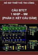 Hồ sơ thiết kế bản vẽ thi công cầu BTCT 1 nhịp, dài 9M-Phần 2: Kết cấu dầm