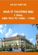 Hồ sơ thiết kế Nhà ở thương mại, 3 tầng, diện tích 150m2 đến 170m2
