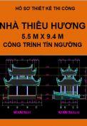 Hồ sơ thiết kế thi công Nhà Thiêu Hương của công trình tín ngưỡng
