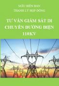 Mẫu biên bản thanh lý hợp đồng Tư vấn giám sát di chuyển đường điện 110kV