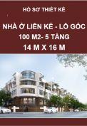 Nhà liên kế lô góc, diện tích xây dựng 100 m2, kích thước 14m x 16m