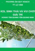Phương án quy hoạch Khu du lịch sinh thái và vui chơi giải trí – Xã Hoàng Tân – Tx. Quảng Yên – Tỉnh Quảng Ninh - Quy mô 5.166 ha