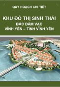 Quy hoạch chi tiết Khu đô thị sinh thái Bắc Đầm Vạc – Vĩnh Yên – Tỉnh Vĩnh Phúc