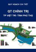 Quy hoạch chi tiết-Quảng trường chính trị-P.Tân Dân-Tp.Việt Trì-T.Phú Thọ