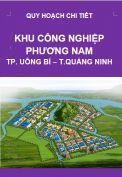 Quy hoạch chi tiết Khu công nghiệp Phương Nam – thành phố Uông Bí – tỉnh Quảng Ninh