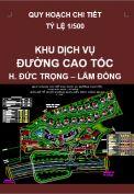 Quy hoạch chi tiết Khu dịch vụ đường cao tốc – huyện Đức Trọng – Lâm Đồng