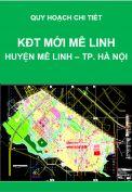 Quy hoạch chi tiết Khu đô thị mới Mê Linh-Huyện Mê Linh-Thành phố Hà Nội