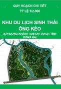 Quy hoạch chi tiết Khu du lịch sinh thái ông Kèo xã Phương Khánh-huyện Nhơn Trạch-tỉnh Đồng Nai