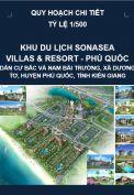 Quy hoạch chi tiết Khu du lịch Sonasea Villas & Resort – Phú Quốc