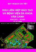 Quy hoạch chi tiết Khu liên hiệp đào tạo và bệnh viện đa khoa Vân Canh – Hoài Đức  – TP. Hà Nội