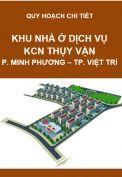 Quy hoạch chi tiết Khu nhà ở, dịch vụ Khu công nghiệp Thụy Vân – xã Thụy Vân – P. Minh Phương – Tp. Việt Trì – T. Phú Thọ