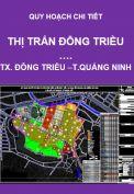 Quy hoạch chi tiết Thị trấn Đông Triều – thị xã Đông Triều – tỉnh Quảng Ninh