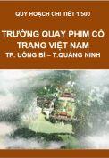 Quy hoạch chi tiết Trường quay phim cổ trang Việt Nam – xã Thượng Yên Công – Tp. Uông Bí – tỉnh Quảng Ninh