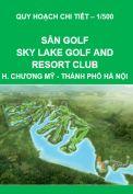 Quy hoạch chi tiết xây dựng khu sân golf - sky lake golf and resort club- huyện Chương Mỹ – thành phố Hà Nội