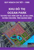 Quy hoạch chi tiết xây dựng tỷ lệ 1/500 – Khu đô thị Ocean Park Tại Khu Vực Hòn Cặp Xe, Xã Hạ Long, Huyện Vân Đồn, Tỉnh Quảng Ninh