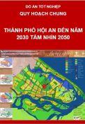 Quy hoạch chung thành phố Hội An đến năm 2030, tầm nhìn đến năm 2050
