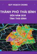 Quy hoạch chung thành phố Thái Bình đến năm 2030 – tỉnh Thái Bình