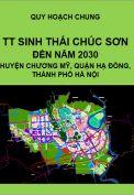 Quy hoạch chung thị trấn sinh thái Chúc Sơn đến năm 2030, Thị trấn sinh thái Chúc sơn, quận Hà Đông -Thành phố Hà Nội