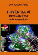 Quy hoạch chung xây dựng huyện Ba Vì – thành phố Hà Nội đến năm 2030
